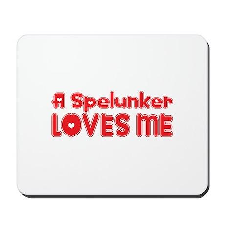 A Spelunker Loves Me Mousepad