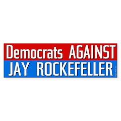 Democrats Against Jay Rockefeller bumpersticker
