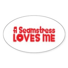 A Seamstress Loves Me Oval Decal