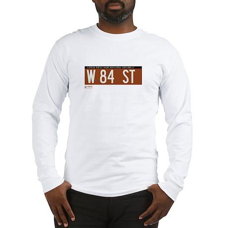 84th Street in NY Long Sleeve T-Shirt