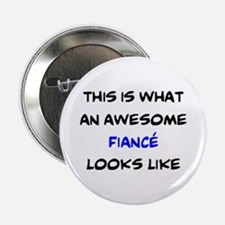 """awesome fiance 2.25"""" Button"""