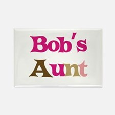 Bob's Aunt Rectangle Magnet