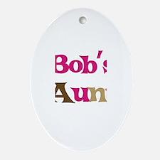 Bob's Aunt  Oval Ornament