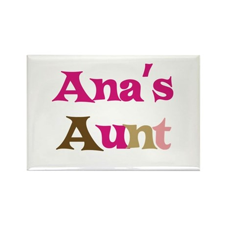 Ana's Aunt Rectangle Magnet