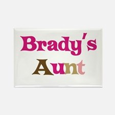 Brady's Aunt Rectangle Magnet
