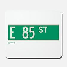 85th Street in NY Mousepad