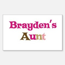 Brayden's Aunt Rectangle Decal