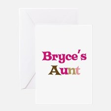 Bryce's Aunt Greeting Card