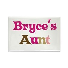 Bryce's Aunt Rectangle Magnet