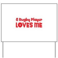 A Rugby Player Loves Me Yard Sign