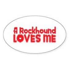 A Rockhound Loves Me Oval Decal