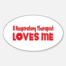 A Respiratory Therapist Loves Me Oval Decal