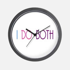 I DO BOTH Wall Clock