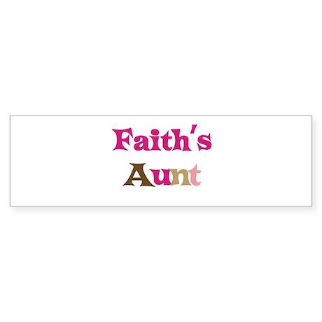 Faith's Aunt Bumper Sticker