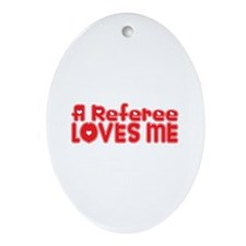A Referee Loves Me Oval Ornament