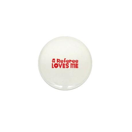 A Referee Loves Me Mini Button