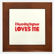 A Recording Engineer Loves Me Framed Tile