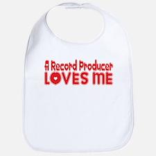 A Record Producer Loves Me Bib