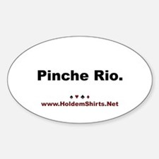 Pinche Rio Poker Oval Decal
