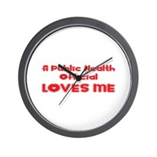 A Public Health Official Loves Me Wall Clock