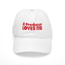 A Producer Loves Me Baseball Cap
