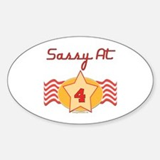 Sassy At 4 Oval Decal