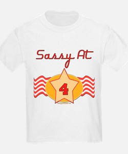 Sassy At 4 T-Shirt
