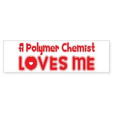 A Polymer Chemist Loves Me Bumper Bumper Sticker