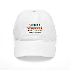 World's Hottest Aeros.. (C) Baseball Cap