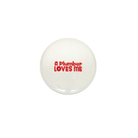 A Plumber Loves Me Mini Button (100 pack)