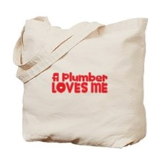 A Plumber Loves Me Tote Bag