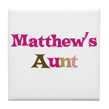 Matthew's Aunt  Tile Coaster