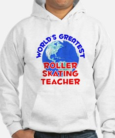 World's Greatest Rolle.. (E) Hoodie