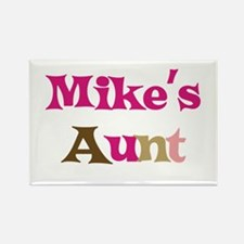 Mike's Aunt Rectangle Magnet