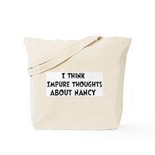 Nancy (impure thoughts} Tote Bag