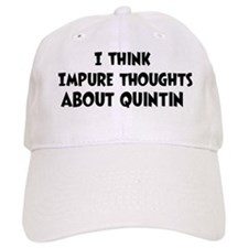Quintin (impure thoughts} Baseball Cap