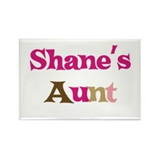 Shane's Aunt Rectangle Magnet