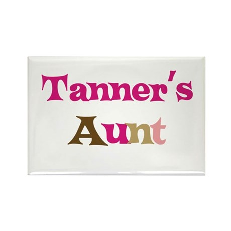 Tanner's Aunt Rectangle Magnet