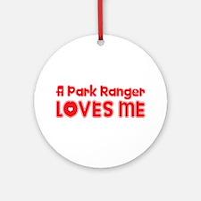 A Park Ranger Loves Me Ornament (Round)