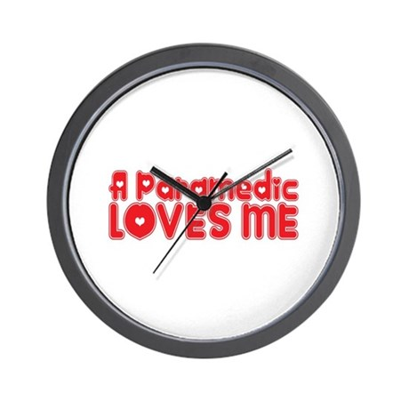 A Paramedic Loves Me Wall Clock