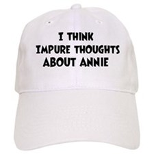 Annie (impure thoughts} Baseball Cap
