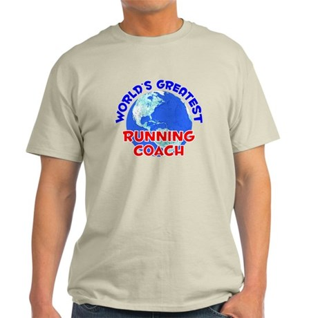 World's Greatest Runni.. (E) Light T-Shirt