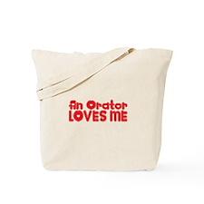 An Orator Loves Me Tote Bag
