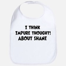 Shane (impure thoughts} Bib