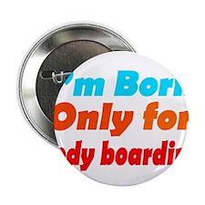 "Funny Body 2.25"" Button"