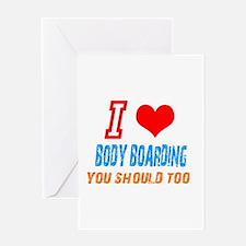 I love body boarding Greeting Card