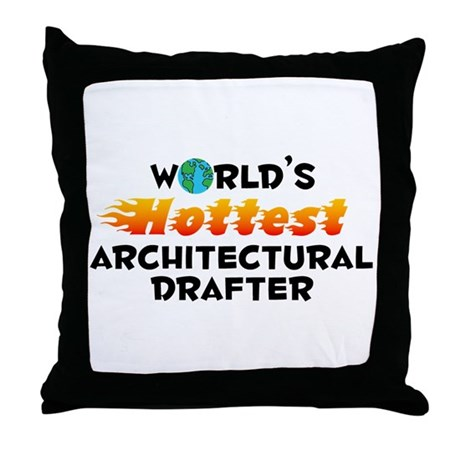World's Hottest Archi.. (C) Throw Pillow