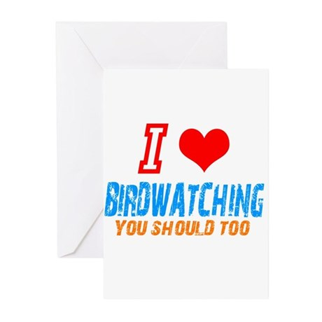 i love birdwatching Greeting Cards (Pk of 20)