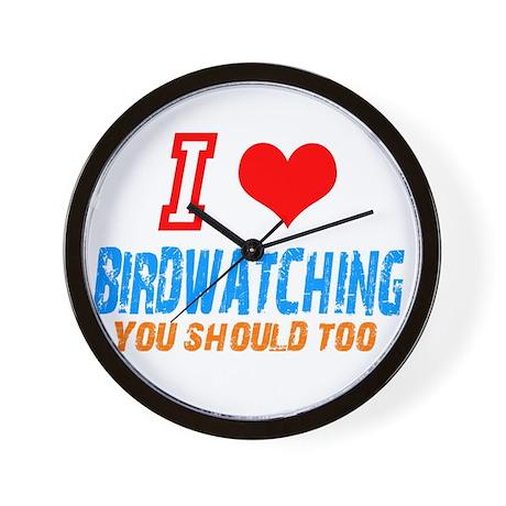 i love birdwatching Wall Clock