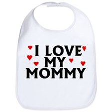 I Love My Mommy Bib